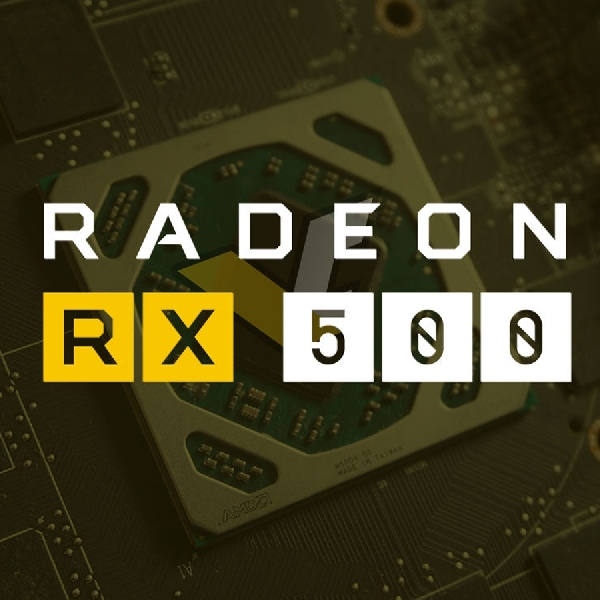 3 Keunggulan Utama AMD Radeon Seri RX 500