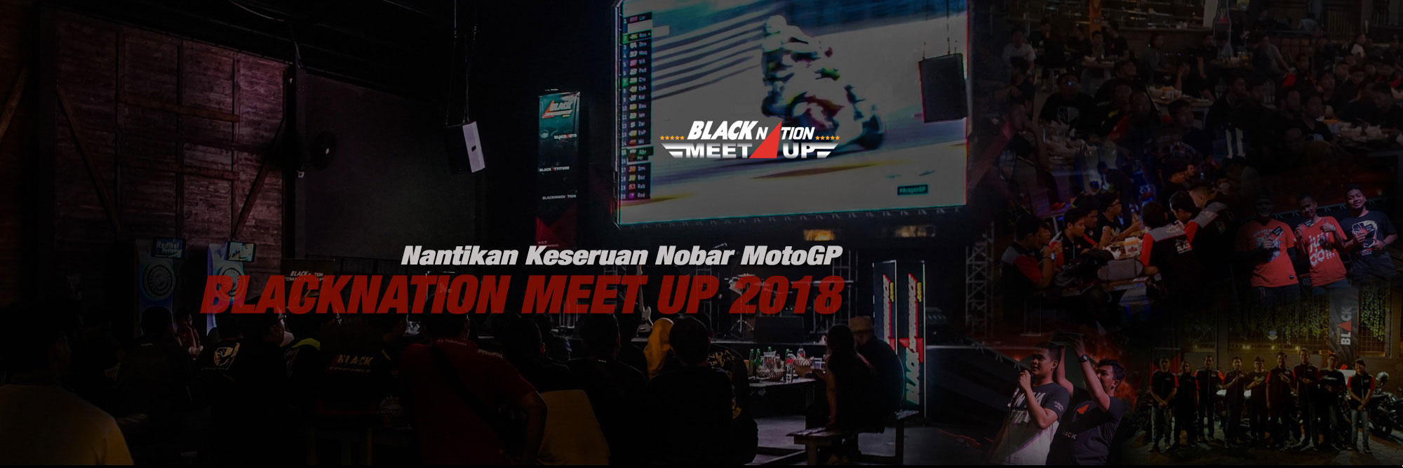 Nantikan Keseruan Nobar MotoGP di BLACKNATION MEET UP 2018