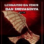 Leonardo Davinci dan Inovasinya Part 1