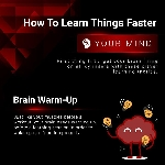 How To Learn Things Faster