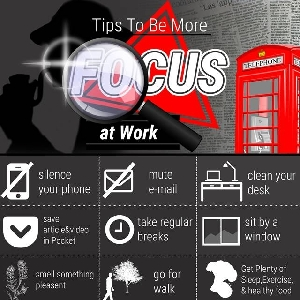 Tips To Be More Focus at Work