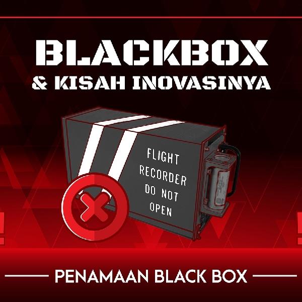 BlackBox & Kisah Inovasinya